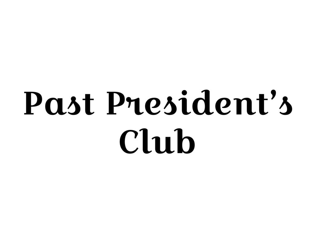 Past President's Club